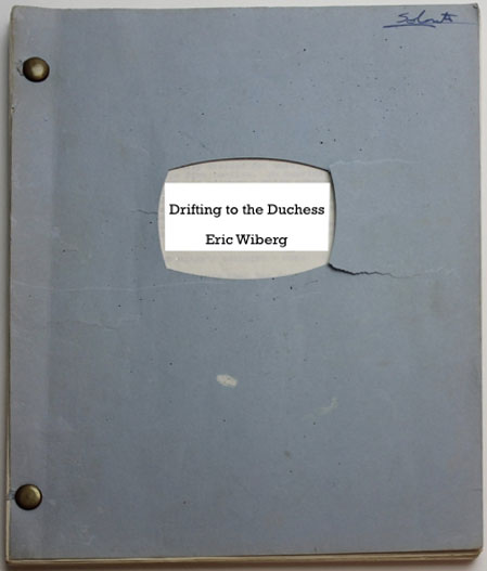 Drifting to the Duchess - Script