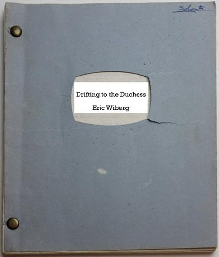 Drifting to the Duchess - Script