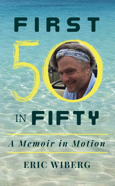 First 50 in Fifty - A Memoir in Motion